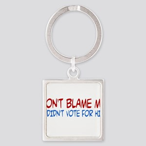 I Didn't Vote for Him Square Keychain