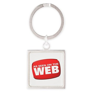 As Seen on the Web Square Keychain