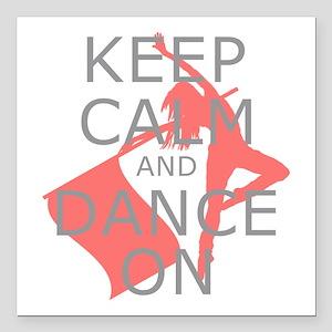 Colorguard Keep Calm and Dance On Meme Square Car