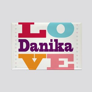 I Love Danika Rectangle Magnet