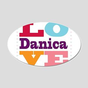 I Love Danica 20x12 Oval Wall Decal