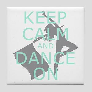 Colorguard Keep Calm and Dance On Meme Tile Coaste