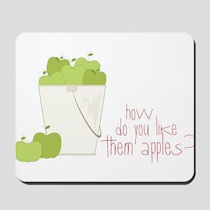 Them Apples Mousepad