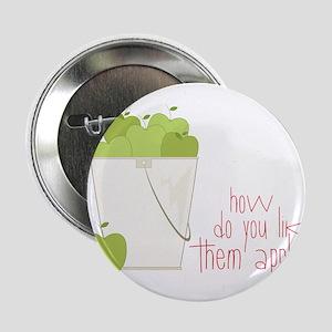 "Them Apples 2.25"" Button"