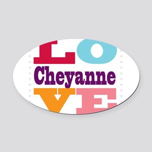 I Love Cheyanne Oval Car Magnet
