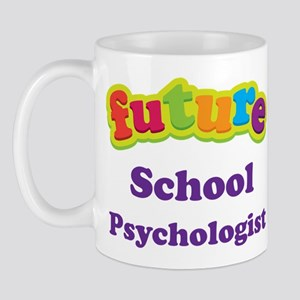 Future School Psychologist Mug