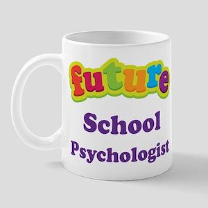 Future School Psychologist Mug