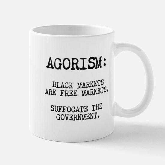 Agorism: Black Markets Are Free Markets Mug