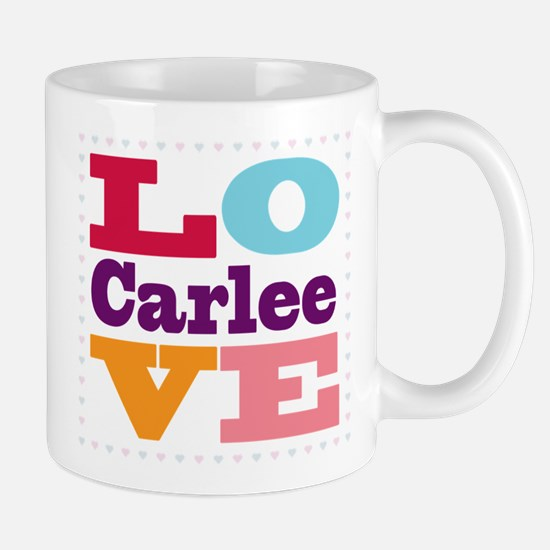 I Love Carlee Mug