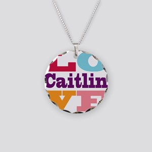 I Love Caitlin Necklace Circle Charm