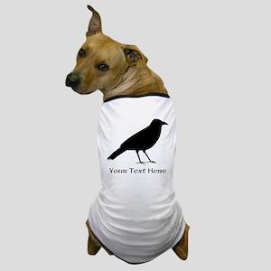 Crow and Custom Black Text. Dog T-Shirt