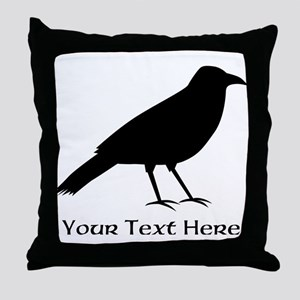 Crow and Custom Black Text. Throw Pillow
