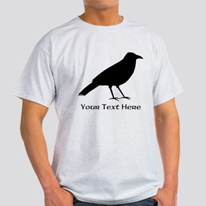Crow and Custom Black Text. Light T-Shirt