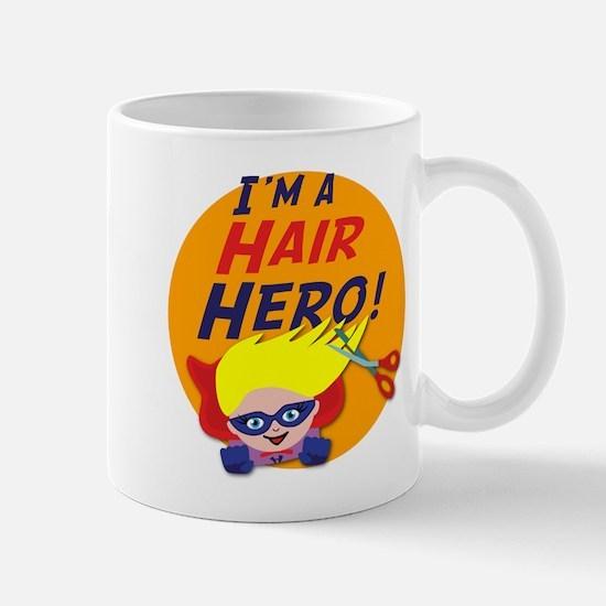 Im a Hair Hero Mug