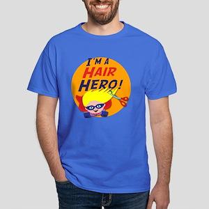 Im a Hair Hero Dark T-Shirt