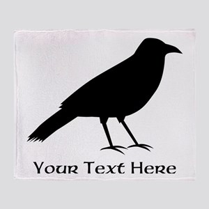 Crow and Custom Black Text. Throw Blanket