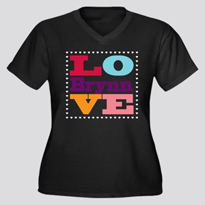 I Love Brynn Women's Plus Size V-Neck Dark T-Shirt