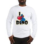 I Love Dino Long Sleeve T-Shirt