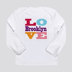 I Love Brooklyn Long Sleeve Infant T-Shirt