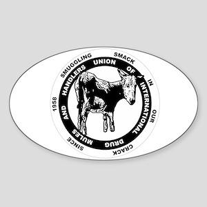International Drug Mule Union Oval Sticker