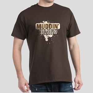 Muddin' T-Shirt