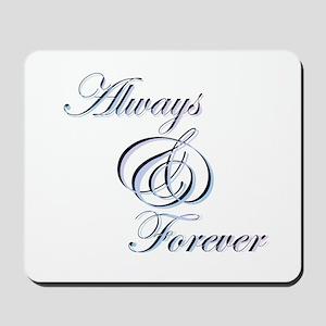 Always & Forever Mousepad