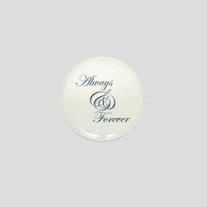 Always & Forever Mini Button