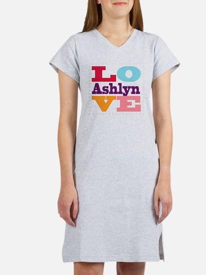 I Love Ashlyn Women's Nightshirt