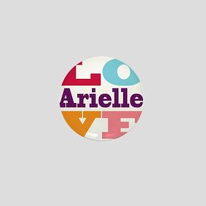I Love Arielle Mini Button