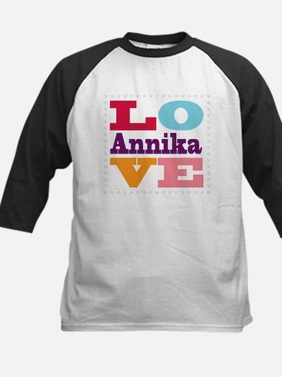 I Love Annika Kids Baseball Jersey