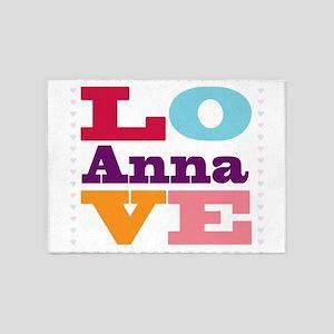 I Love Anna 5'x7'Area Rug