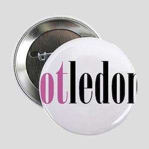 """""""Pot Ledom"""" --America's Next Top Model 2.25"""" Butto"""