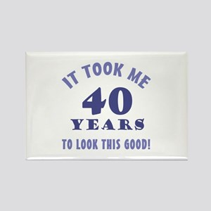 Hilarious 40th Birthday Gag Gifts Rectangle Magnet