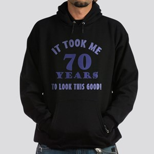 Hilarious 70th Birthday Gag Gifts Hoodie (dark)