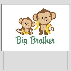 Big Brother Monkeys Yard Sign