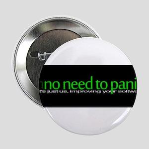 "na|no need to panic 2.25"" Button"