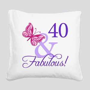 40 And Fabulous Square Canvas Pillow