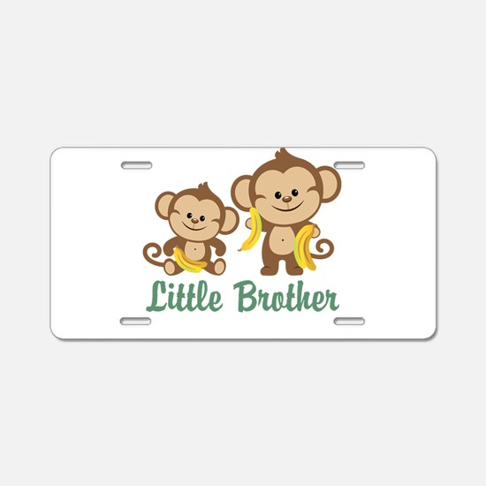 Little Brother To Be Monkey Aluminum License Plate