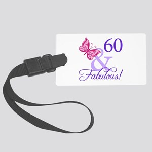 60 And Fabulous Large Luggage Tag