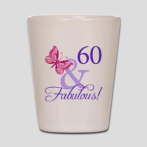 60 And Fabulous Shot Glass