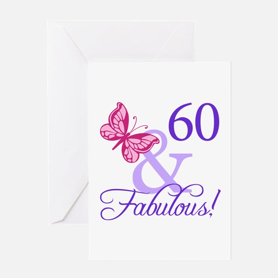 60 And Fabulous Greeting Card