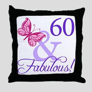 60 And Fabulous Throw Pillow