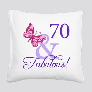 70 And Fabulous Square Canvas Pillow