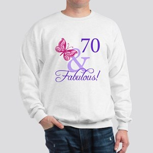 70 And Fabulous Sweatshirt