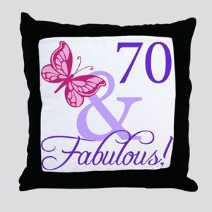 70 And Fabulous Throw Pillow