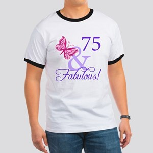 75 And Fabulous Ringer T