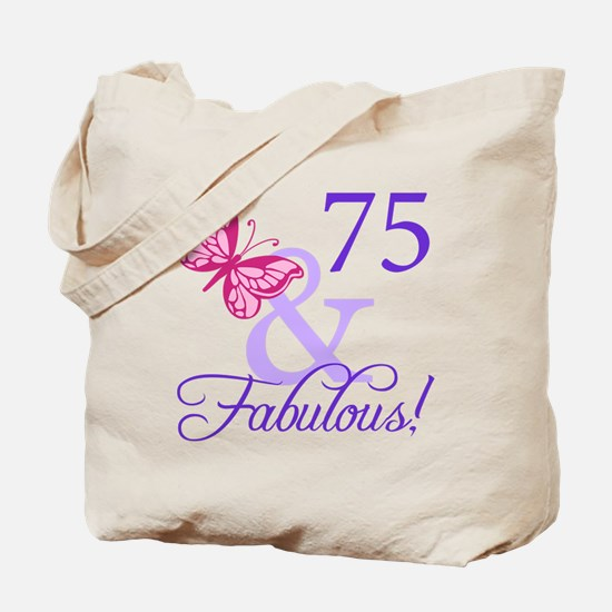 75 And Fabulous Tote Bag
