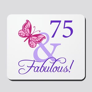 75 And Fabulous Mousepad