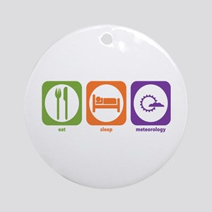 Eat Sleep Meteorology Ornament (Round)