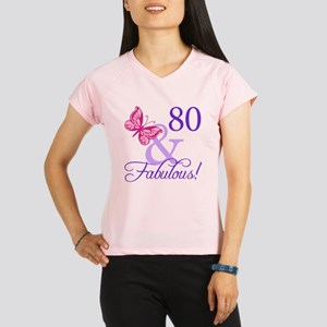 80 And Fabulous Performance Dry T-Shirt